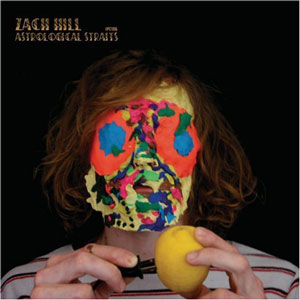 Zach Hill — «Astrological Straits»