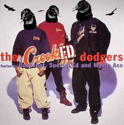 Them Crooked Dodgers (feat. Buckshot, Special Ed и Masta Ace)