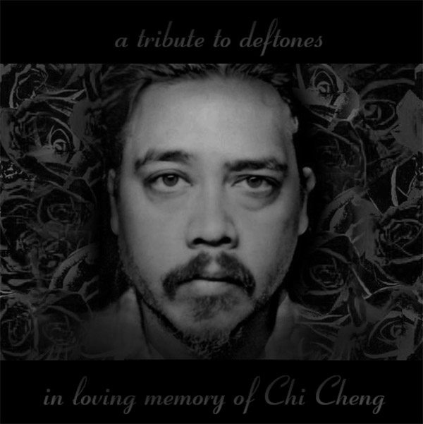 A tribute to Deftones – In Loving Memory of Chi Cheng
