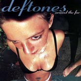 Deftones — «Around The Fur»