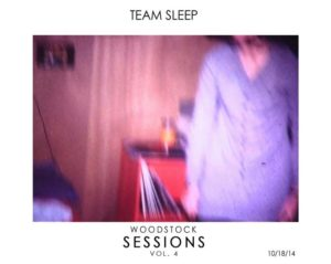 Обложка альбома Team Sleep — «Woodstock Sessions Vol. 4»
