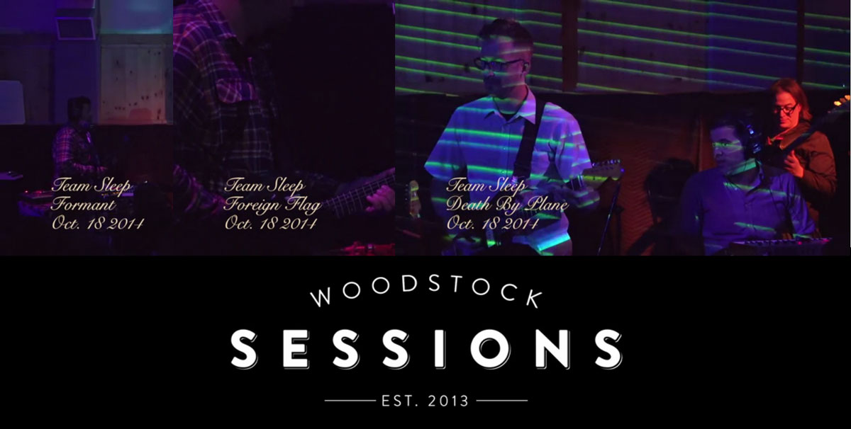 Team Sleep's Woodstock Sessions