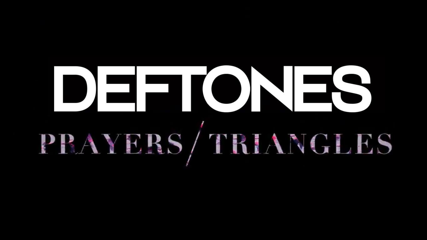 Deftones — Prayers/Triangles