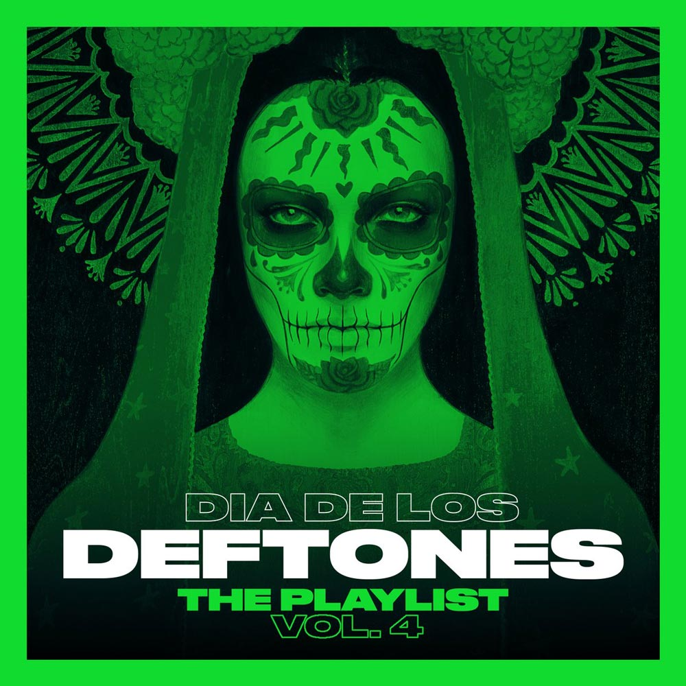 Dia De Los Deftones Playlist vol. 4