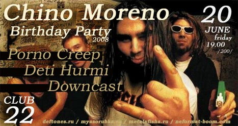Chino Moreno Birthday Party 2008!