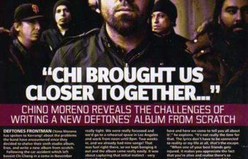 Интервью Чино Морено журналу «Kerrang!»: «Чи крепче сблизил нас всех...»
