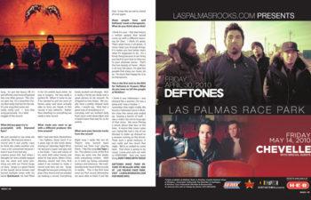 30 апреля группа Deftones выступает в Las Palmas Race Park, Мишен, штат Техас (журнал «MAGX» 04/2010)