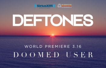 Мировая премьера песни «Doomed User» группы Deftones состоялась 16 марта
