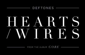 Deftones - «Hearts/Wires» (официальное аудио)