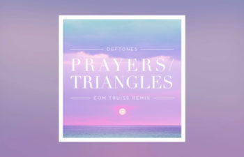 Deftones — «Prayers/Triangles» (Com Truise Remix)