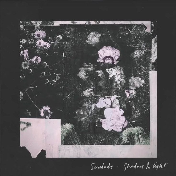 Saudade — «Shadows & Light»