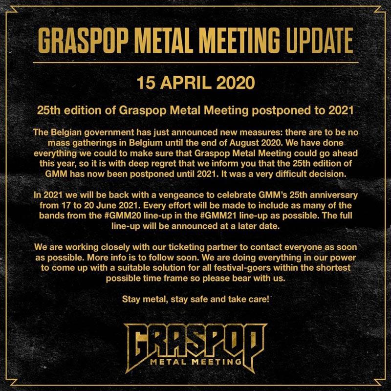 В 2020 году отменен фестиваль «Graspop Metal Meeting» в Бельгии