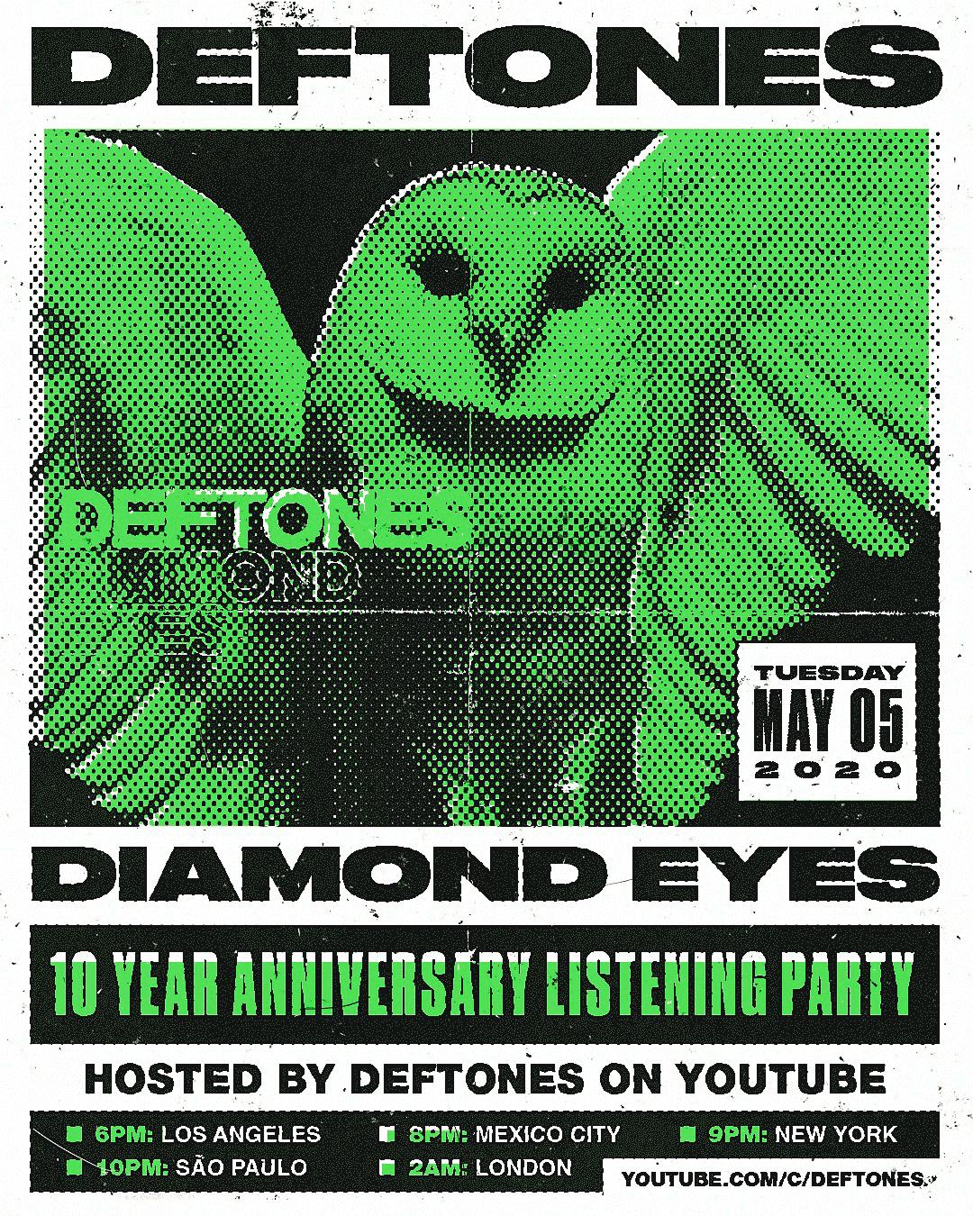 Всемирная вечеринка по поводу 10-летия альбома «Diamond Eyes» начнется 5 мая в 6 вечера в Лос-Анджелесе, в 9 вечера в Нью-Йорке, 6 мая в 2 часа ночи в Лондоне, в 4 часа утра в Москве и в 11 часов в Хабаровске